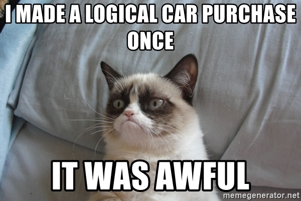 i-made-a-logical-car-purchase-once-it-was-awful.jpg